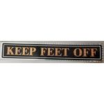 04579 - Keep Feet Off Gold Truck Sign, Each